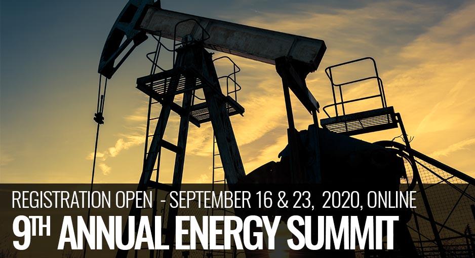 REGISTRATION OPEN  - September 16 & 23,  2020, Online 9th ANNUAL ENERGY SUMMIT.