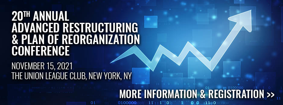 Picture of digital stock chart going up - 20th Annual Advanced Restructuring and Plan of Reorganization Conference on Nov 15, 2021 - Registration Open now!