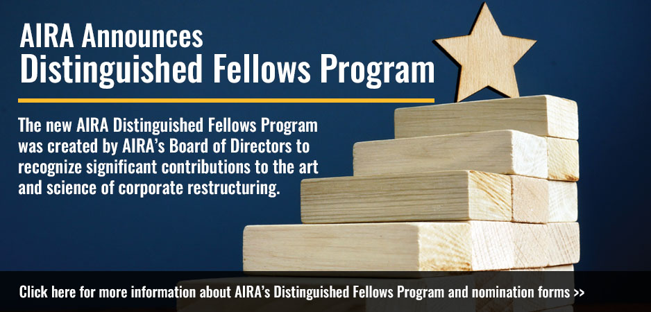 For more information about AIRA's Distinguished Fellows Program and nomination forms click here